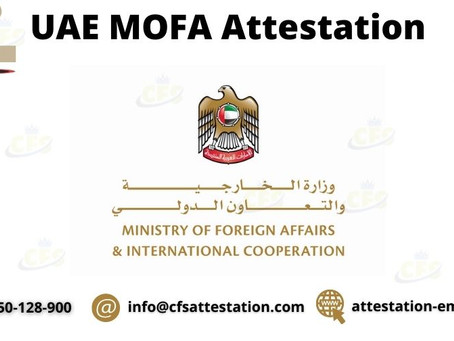 MOFA Attestation From UAE on Certificates