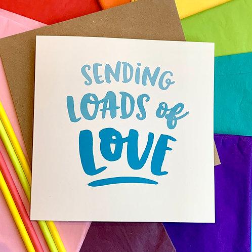 Sending Loads of Love - Square 15cm Card