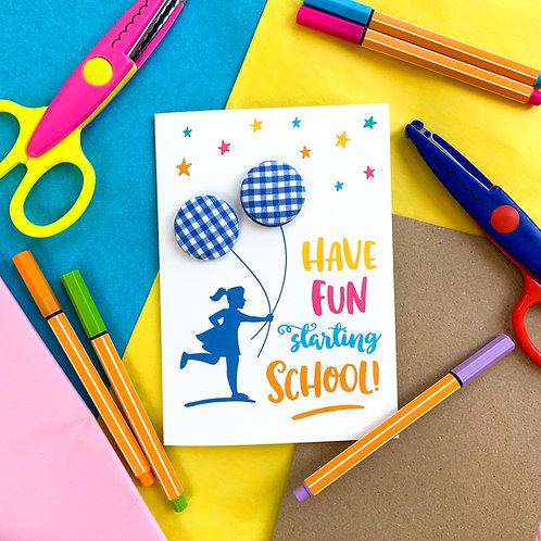 Have Fun Starting School - Card with Hair Bobbles