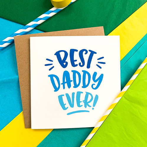 Best Daddy Ever Card