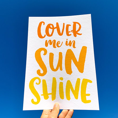 Cover Me in Sunshine