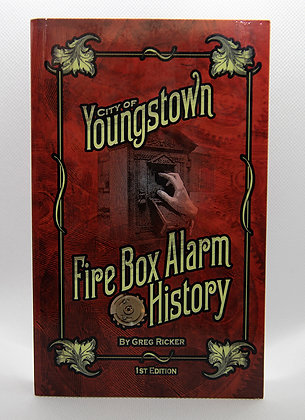 City of Youngstown Fire Box Alarm History Book By Greg Ricker