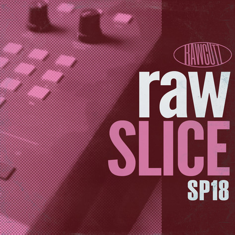 Raw Slice now available at Loopmasters