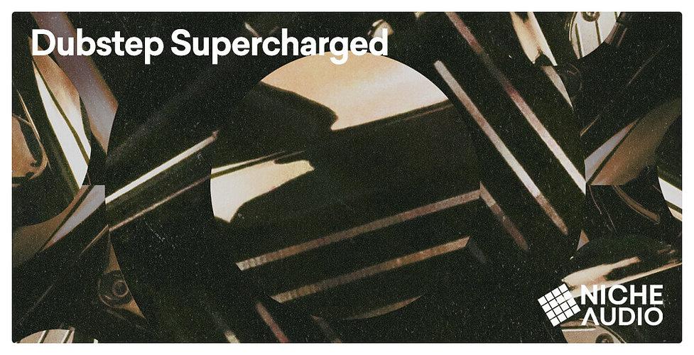 NICHE_Samples_Sounds-DUBSTEP-SUPERCHARGE