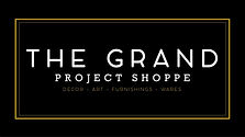 The grand project shoppe.jpg