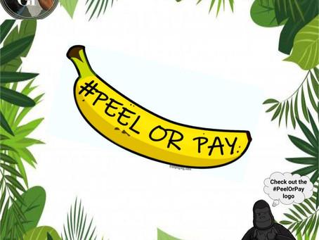 #PeelOrPay