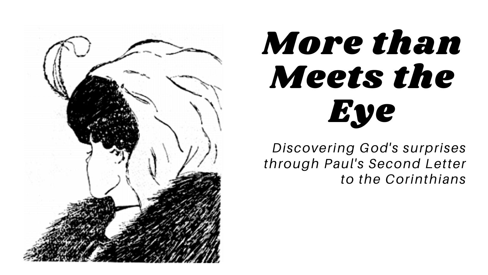 More Than Meets the Eye: May 30-June 27 Worship Series
