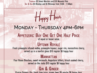 New! Happy Hour from 4pm - 6pm, M-Th