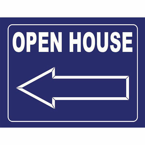 BLUE Open House Sign 24' x 18""