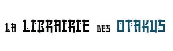 LIBRAIRIE DES OTAKUS
