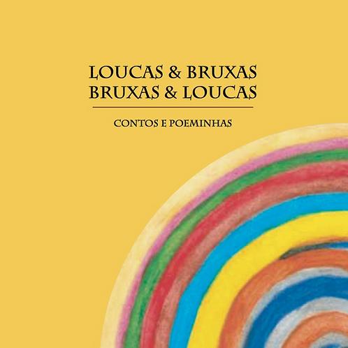 LIVRO Loucas & Bruxas