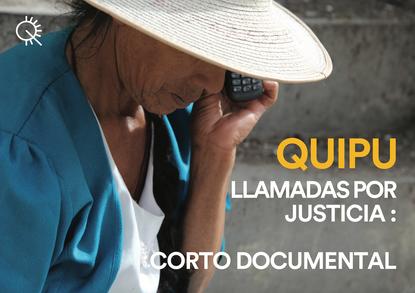 Quipu, llamadas por justicia