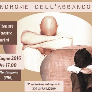 Sindrome dell'abbandono 4 giugno 2016