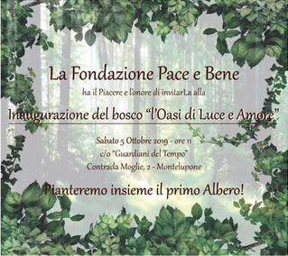 """Inaugurazione Bosco """"L'Oasi di Luce e Amore"""""""