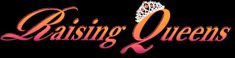 Raising Queens