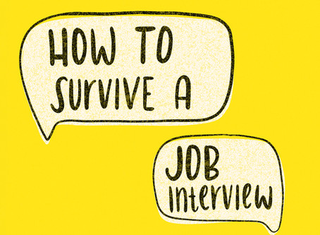 How to Survive a Job Interview.