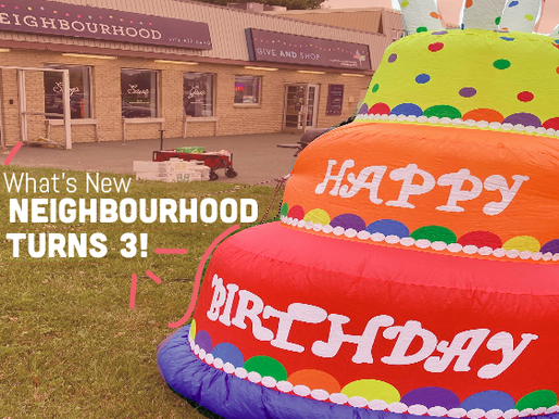 Neighbourhood Turns 3!