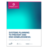 Systems Planning to Prevent and End Homelessness