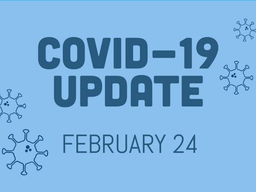 COVID-19 Update, Feb. 24