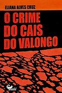 ELIANA ALVES CRUZ Capa - O crime do cais
