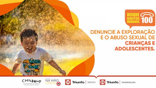 Triunfo Transbrasiliana reforça canal de denúncias Disque 100