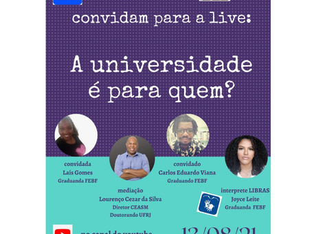 Lives sobre universidade e Paulo Freire na agenda do CEASM