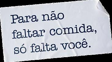 Para não faltar comida, só falta você Campanha Movimento União Rio