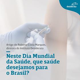Publicação de instagram indagando sobre qual saúde desejamos para o Brasil