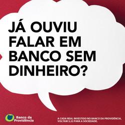 Já ouviu falar em Banco sem dinheiro?