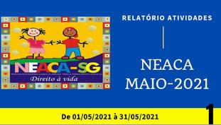 Relatório de Atividades NEACA - Maio 2021