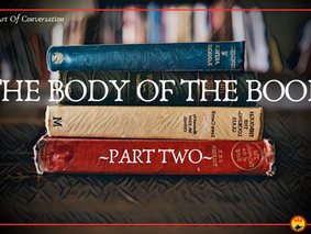 The Body Of The Book, Part Two