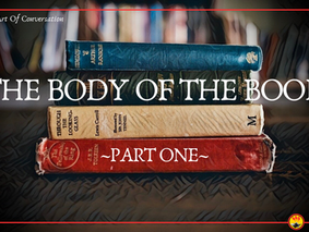 The Body Of The Book, Part One