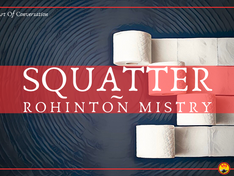 'Squatter' by Rohinton Mistry