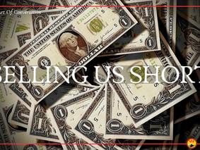 Selling Us Short
