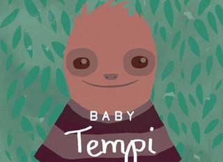 Introducing ... Baby Tempi