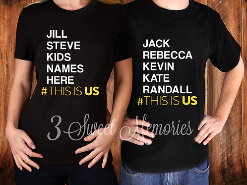 Personalized THIS IS US Family Tee