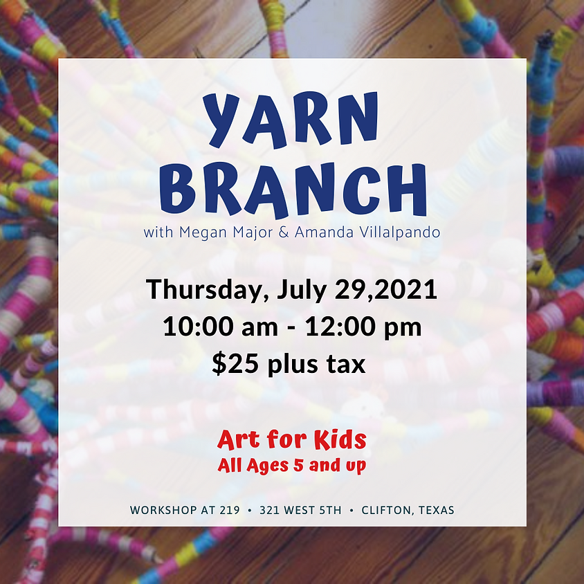 Youth Art - Yarn Branch
