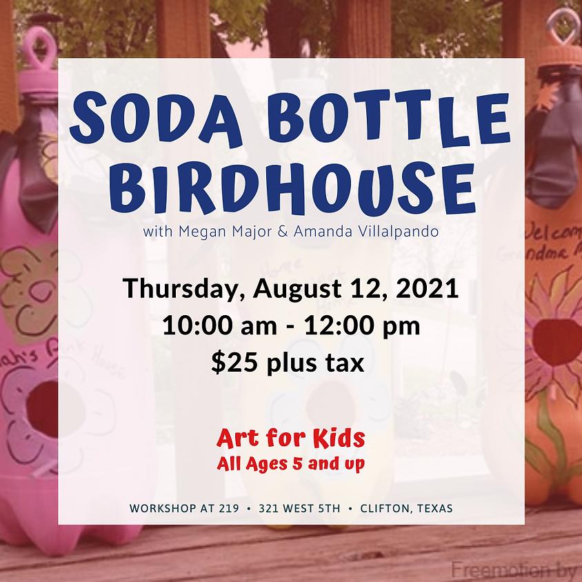 Youth Art - Bottle Bird House