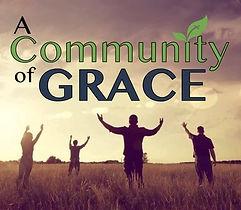 A COMMUNITY OF GRACE GRAPHIC 110419.jpeg