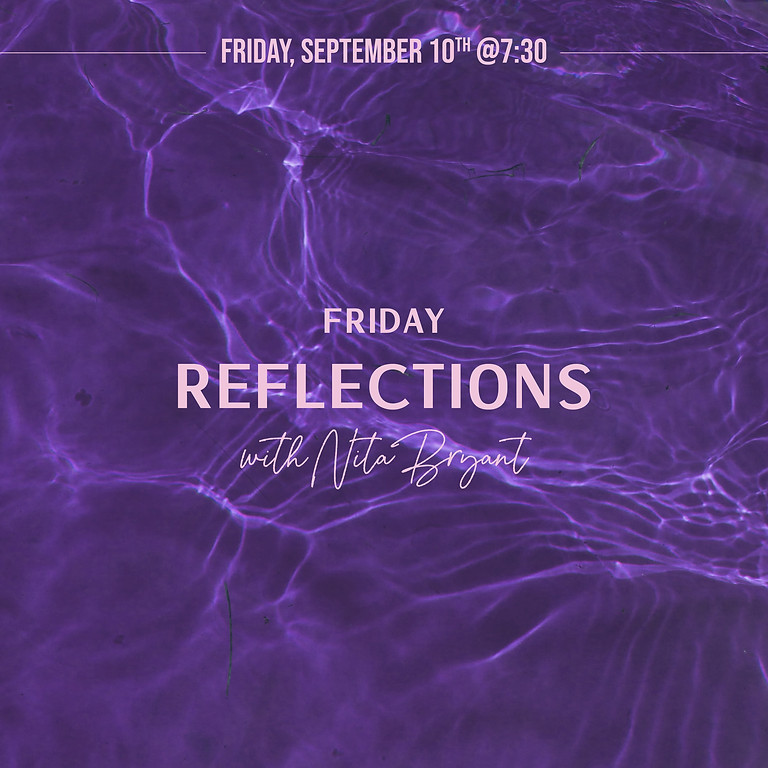 First Friday Reflections 10/1