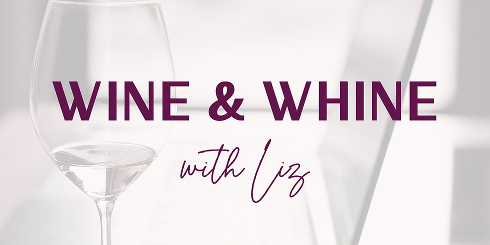 Whine and Wine with Liz (1)