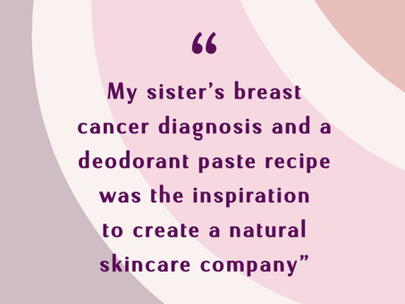 Natural Skincare and Breast Cancer