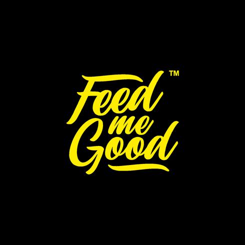 Feed Me Good