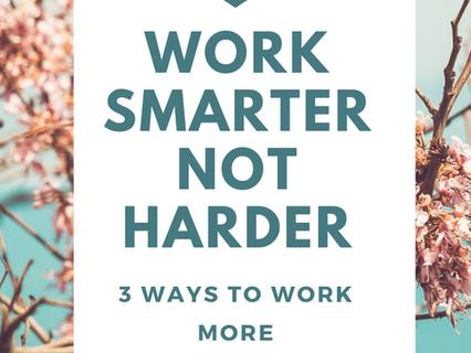 Finding Efficiencies - Working Smarter not Harder