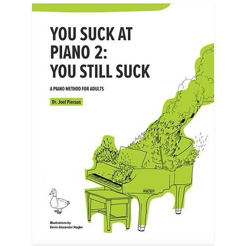 You Suck at Piano 2: You Still Suck (Digital)