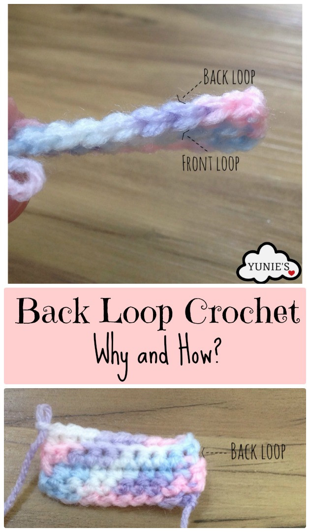 Back loop Crochet why and how