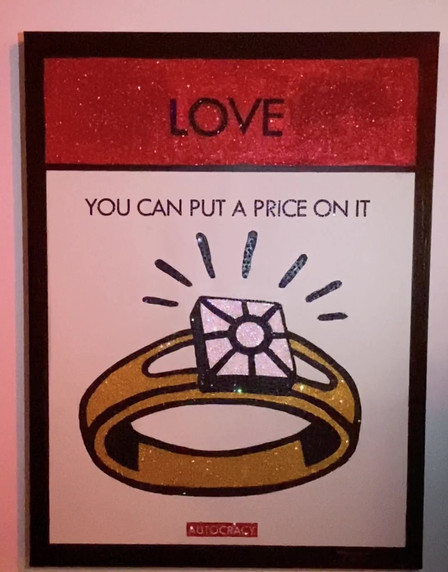 LOVE YOU CAN PUT A PRICE ON IT  by Rober