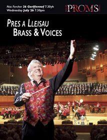 Brass & Voices, Welsh Proms