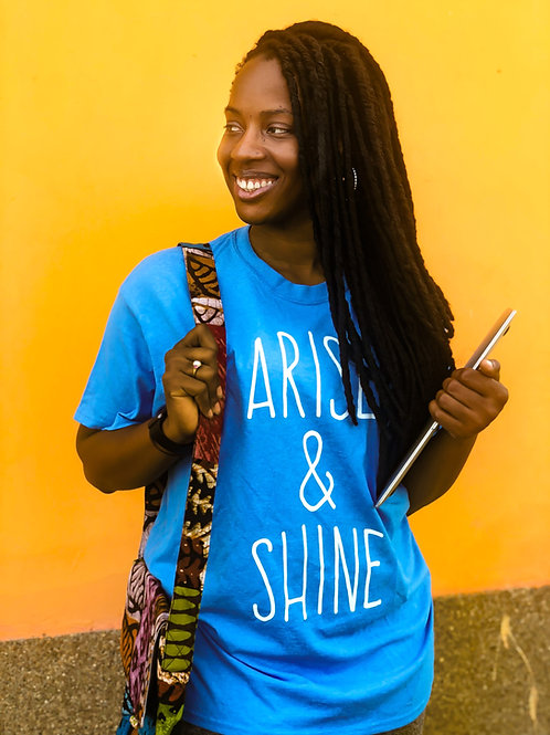 Arise & Shine T-shirt