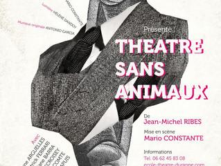 Théâtre sans animaux : Prochaine représentation le 20 mai à 15h30 !